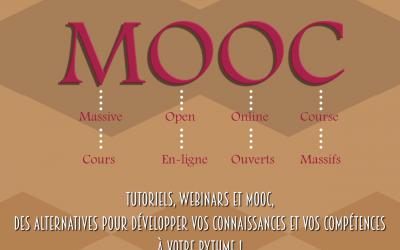 Tutoriels, webinars et MOOC, des alternatives pour développer vos connaissances et vos compétences à votre rythme!